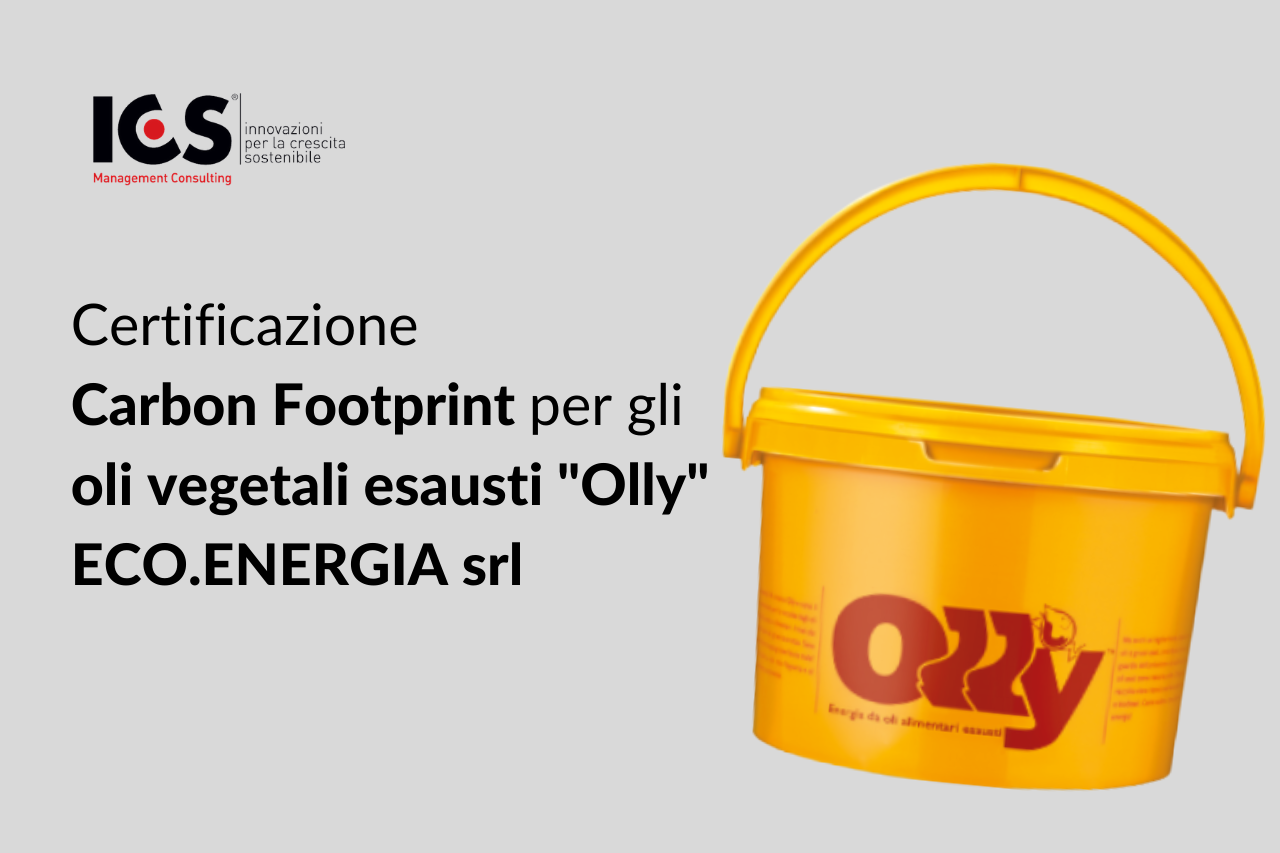 "Certificazione Carbon Footprint per gli oli vegetali esausti ""Olly"" – ECO.ENERGIA srl"