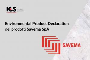 Environmental Product Declaration dei prodotti Savema SpA