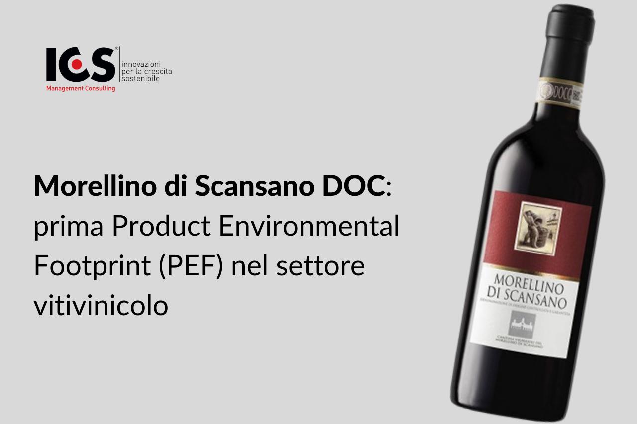 Morellino di Scansano DOC: prima PEF (Product Environmental Footprint) nel settore vitivinicolo