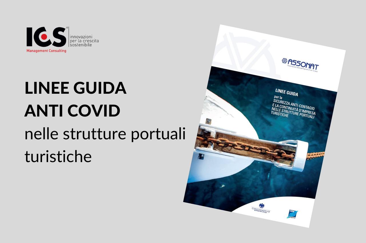 """Varate le """"Linee Guida per la sicurezza anti-contagio e la continuità d'impresa nelle strutture portuali turistiche"""""""