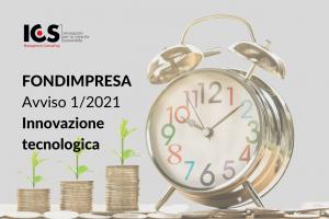"""Aperto l'Avviso 1/2021 Fondimpresa – """"Formazione a sostegno dell'innovazione digitale e/o tecnologica di prodotto e/o di processo nelle imprese aderenti"""" – Intersettoriale"""