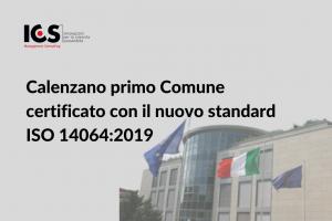 CALENZANO PRIMO COMUNE CERTIFICATO CON IL NUOVO STANDARD ISO 14064:2019