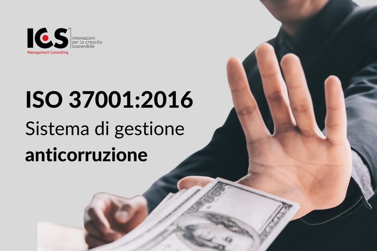 ISO 37001:2016 per contrastare concretamente la corruzione