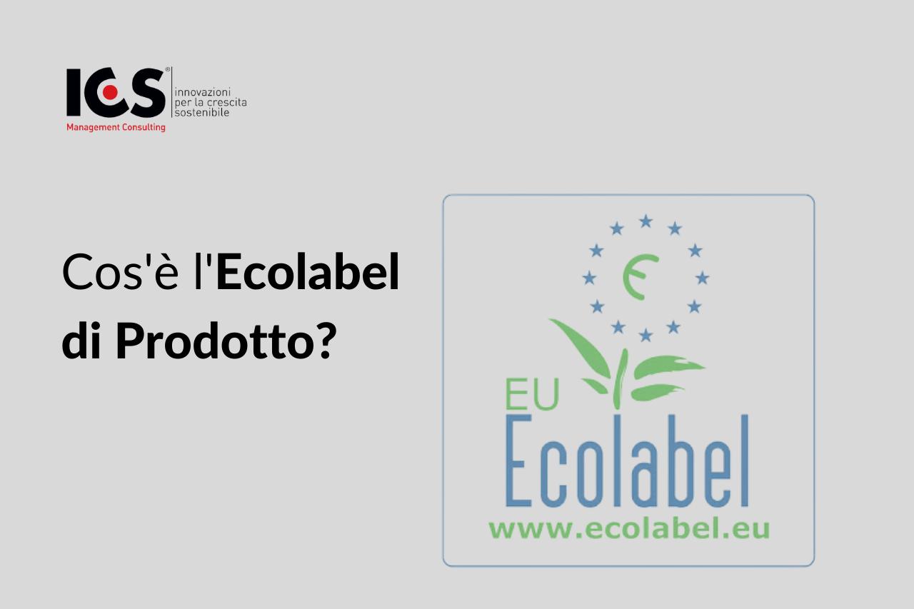 Cos'è l'Ecolabel di Prodotto?