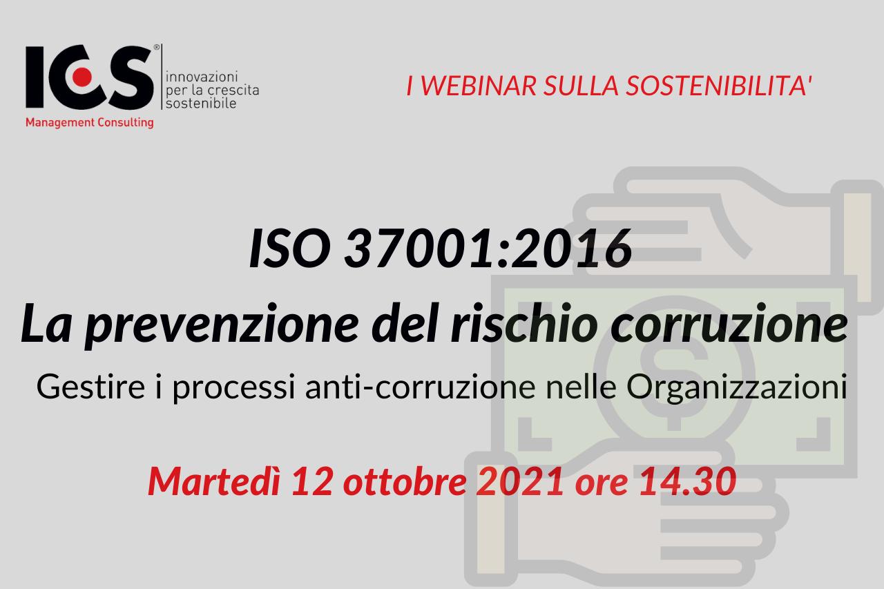 """Webinar ICS """"ISO 37001:2016 – La prevenzione del rischio corruzione"""""""