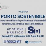 """🗓️Dal 61° Salone Nautico – Webinar """"Porto Sostenibile: misurare e certificare le performance di sostenibilità e l'impronta di carbonio dei Marina Italiani"""""""
