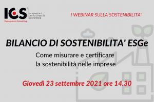 """Webinar ICS """"Bilancio di Sostenibilità ESGe – Come misurare e certificare la sostenibilità nelle imprese"""""""